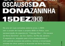 "Espetáculo ""Calango Deu! Os causos da dona Zaninha"", acontece na Icasa"