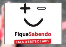 Dia de combate e prevenção a AIDS terá testes rápidos