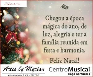 Natal 2018 - Artes da Myrian e Centro Musical Tiago Abranches