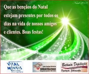 Natal 2018 - Vital Móveis - Silvériscreen - Betânia Depilação
