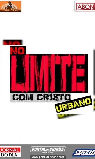 No Limite Com Cristo Urbano