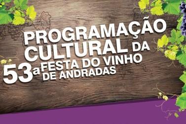 Confira a programação cultural da 53ª Festa do Vinho de Andradas