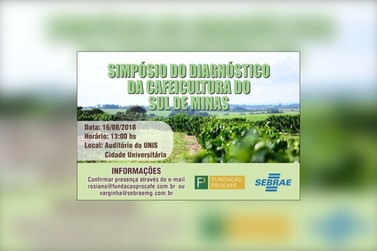 Evento em Varginha apresenta diagnóstico da cafeicultura do Sul de Minas