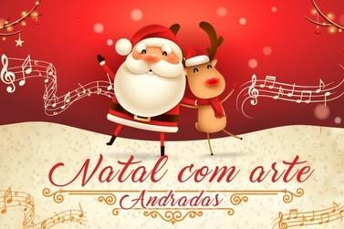 Natal com Arte tem atração em Andradas nessa quarta-feira
