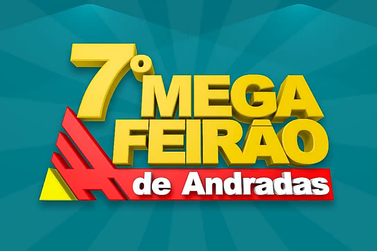 ACIRA realiza 7º Mega Feirão nesse feriado em Andradas
