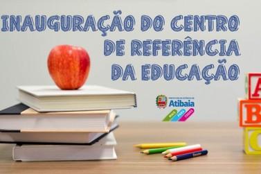 Inauguração do Centro de Referência é mais um marco da Educação em Atibaia