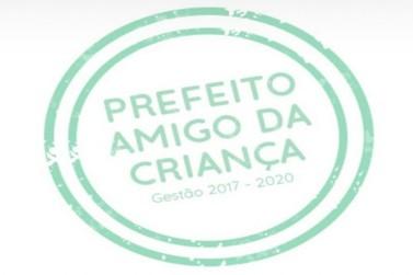 Administração Municipal é premiada pelo Programa Prefeito Amigo da Criança