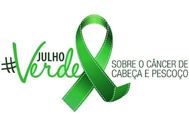 Julho Verde pela prevenção e conscientização do câncer de cabeça e pescoço