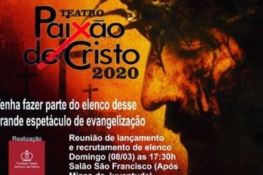 Abertas inscrições para participar da peça teatral Paixão de Cristo 2020