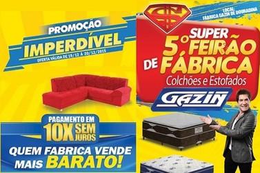 Gazin promove 5º Super feirão de fábrica neste fim de semana
