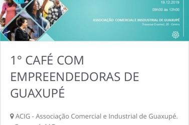 Rede Mulher Empreendedora promove 1º Café com Empreendedoras em Guaxupé