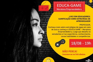 "Sebrae promove maratona empreendedora ""Educa Game"""