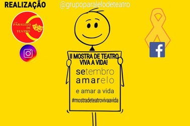 Grupo Paralelo de Teatro promove II Mostra de Teatro Viva a Vida
