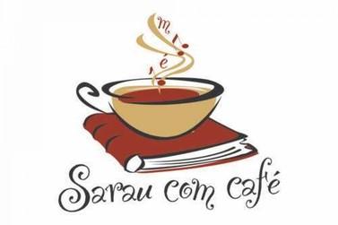 Sarau com Café retorna dia 28 de março em encontro dedicado às mulheres