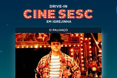 Para matar a saudade do cinema: Cine Drive-In exibe O Palhaço em Igrejinha