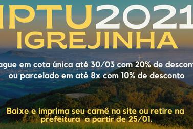 IPTU 2021: Município de Igrejinha disponibiliza carnês para pagamento do imposto