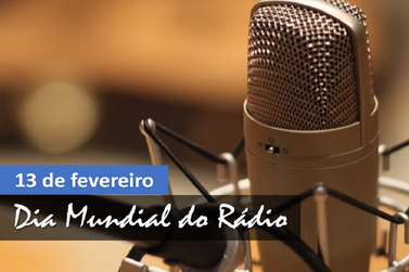 13 de fevereiro - Dia Mundial do Rádio