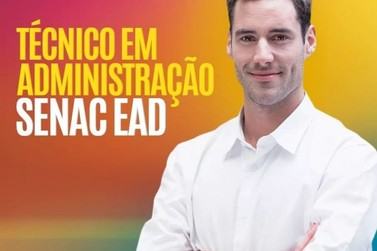 Inscrições abertas para o curso Técnico em Administração EAD Senac