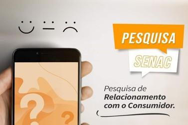 Senac PR realiza pesquisa de Relacionamento com o Consumidor
