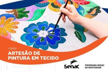 Curso Senac de Artesão de Pintura em Tecido GRATUITO!