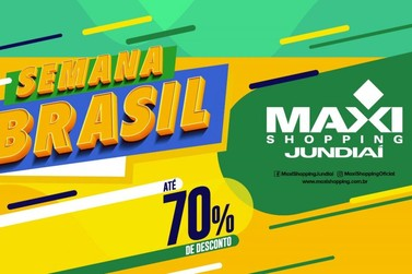 Maxi Shopping Jundiaí participa da Semana Brasil 2020