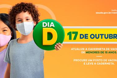 """Dia """"D"""" de vacinação contra a poliomielite e multivacinação acontece sábado(17)"""