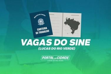 SINE- Semana começa com mais de 100 vagas de empregos em Lucas do Rio Verde