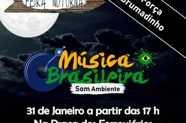 Feira Noturna trará música brasileira em som ambiente em apoio a Brumadinho