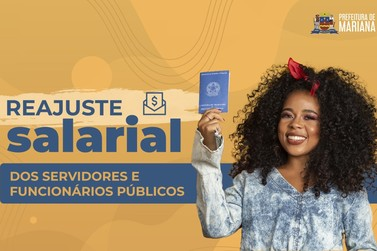 Servidores e funcionários públicos de Mariana terão reajuste salarial