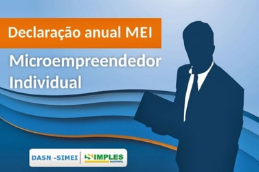 MEI: Prazo para declaração anual começa nesta segunda-feira