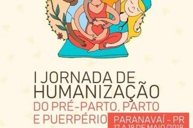 Paranavaí terá 1ª Jornada de Humanização do Pré-Parto, Parto e Puerpério