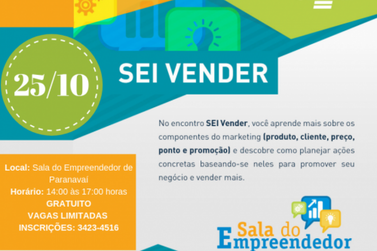 Quinta-feira tem Oficina SEI Vender para MEIs de Paranavaí e região