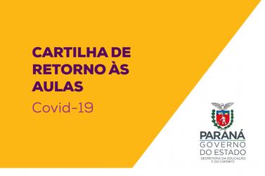 Educação divulga cartilha para a volta às aulas presenciais no Paraná