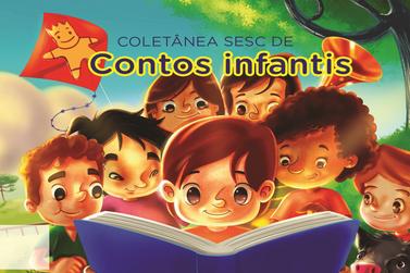 Sesc abre inscrições para concurso de Contos Infantis Inéditos