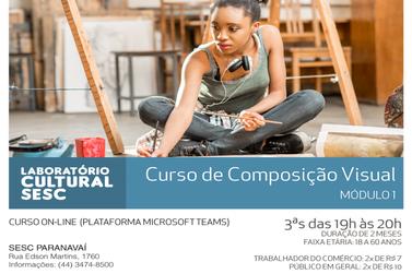 Sesc Paranavaí está com inscrições abertas para curso de Composição Visual