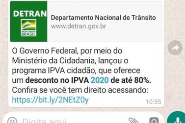 Falsa mensagem diz que Governo oferece desconto de até 80% no IPVA 2020