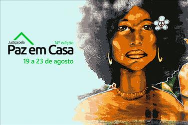 TJSP promove 14ª edição da campanha Justiça Pela Paz em Casa
