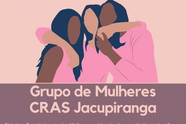CRAS Jacupiranga promove encontro de mulheres