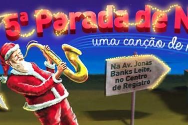 Registro se prepara para a 5ª Parada de Natal