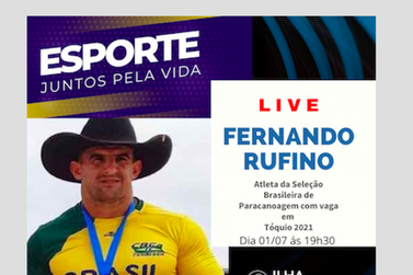 Atleta Fernando Rufino participa do Plano Retomada do Esporte, hoje às 19h30