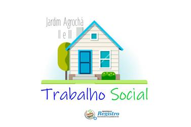 Habitação promoverá atividades sociais no Agrochá II e III