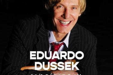 Eduardo Dussek se apresenta com muito bom humor e muita música, às 19h