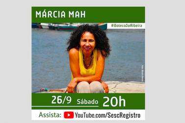 Sesc Registro apresenta show de Marcia Mah, hoje, às 20h