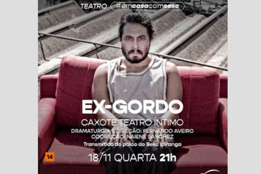 "Caixote Teatro Íntimo apresenta psicodrama ""Ex-gordo"""