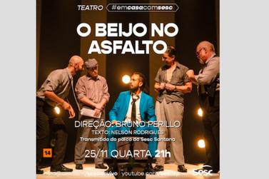 """Clássico de Nelson Rodrigues, """"O Beijo no Asfalto"""", é encenado hoje, às 21h"""