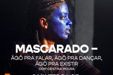"""Cristina Moura apresenta solo de dança """"Mascarado"""""""