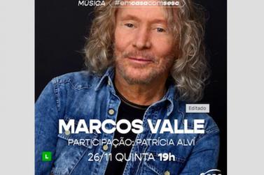 Pianista e violonista Marcos Valle traz ritmos regionais para live, às 19h