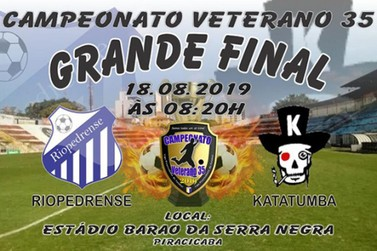 Riopedrense disputa a grande final do Campeonato Amador Veterano 35