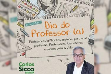 Vereador Carlos Sicca homenageia todos os professores pelo seu dia