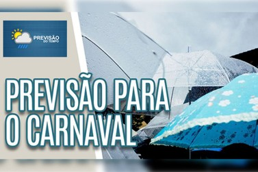 O final de semana de carnaval deverá ser de fortes chuvas sobre o estado de SP